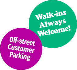 'Walk-ins Always Welcome!' and 'Off-street Customer Parking' stickers